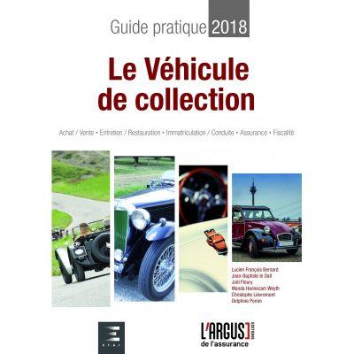 guide pratique 2018 : le vehicule de collection